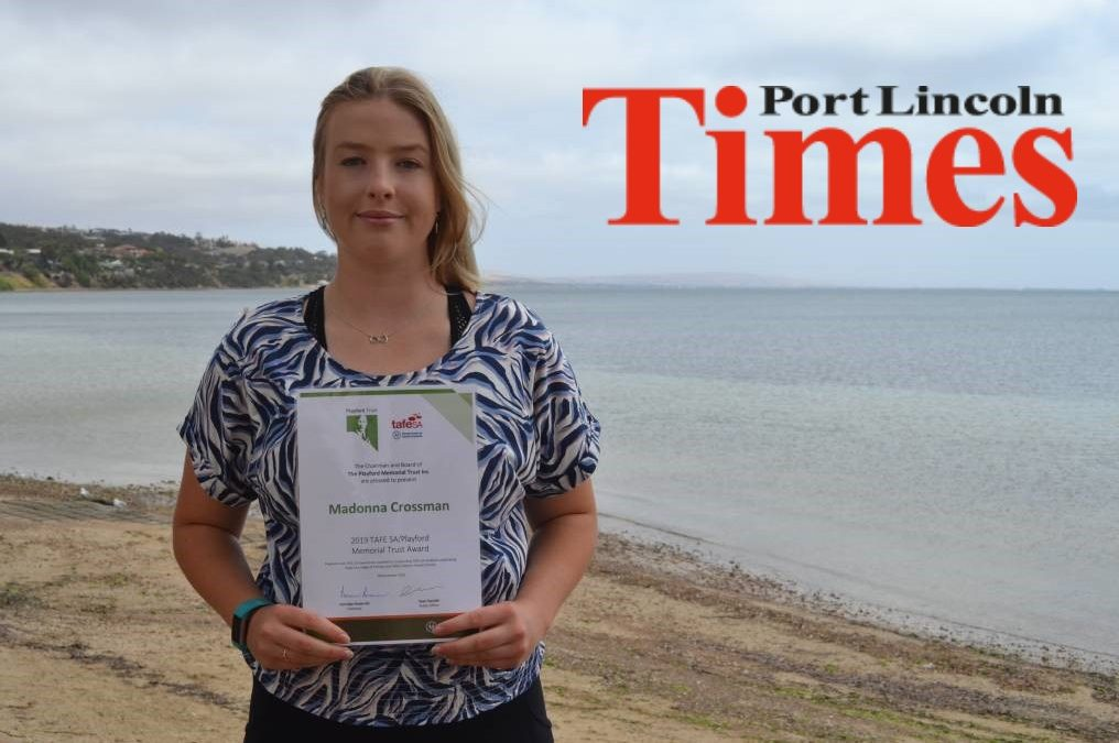 Playford Trust/TAFE award winner hits the Pt Lincoln Times